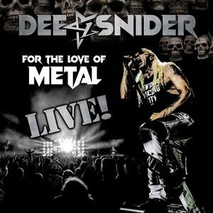 DEE-SNIDER-For-The-Love-Of-Metal-Live