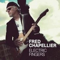 News SORTIES FRED CHAPELLIER: ELECTRIC FINGERS