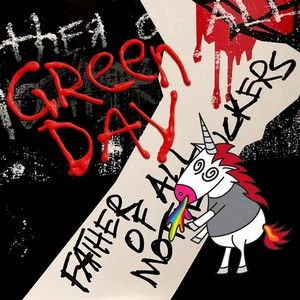 SORTIES GREEN DAY: LES DÉTAILS SUR 'FATHER OF ALL...'