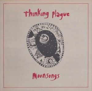 THINKING-PLAGUE-Reedition-de-l-album-Moonsongs