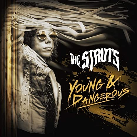 THE-STRUTS_Young--Dangerous