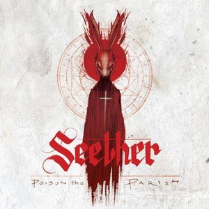 SEETHER_Poison-The-Parish