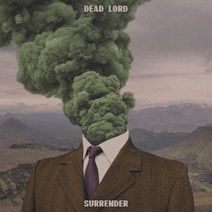 Album DEAD LORD Surrender (2020)
