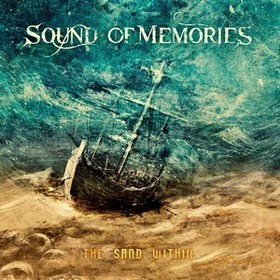 Album SOUND OF MEMORIES The Sand Within