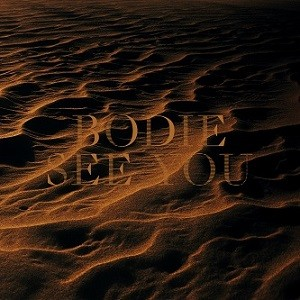 Album BODIE See You (2019)
