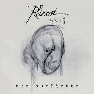 Album THE RETICENT The Oubliette (2020)