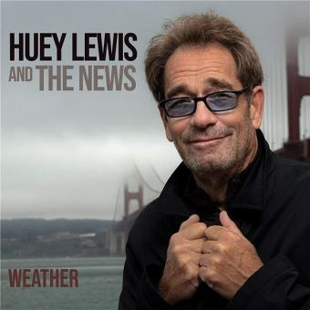 HUEY-LEWIS-AND-THE-NEWS_Weather