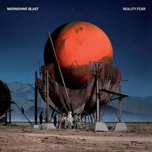 Album MOONSHINE BLAST REALITY FEAR