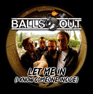 Album BALLS OUT Let Me In (i Know Someone Inside) (2019)