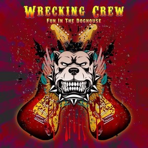Album WRECKING CREW Fun In The Doghouse (réédition 2019) (1993)