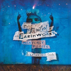 BILL-BRUFORD-S-EARTHWORKS_Heavenly-Bodies--The-Expanded-Collection