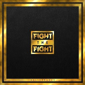 Album FIGHT THE FIGHT Deliverance (2020)