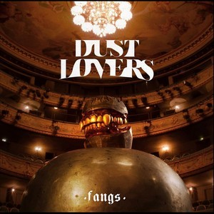 DUST-LOVERS_Fangs