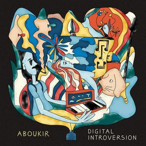 Album ABOUKIR Digital Introversion