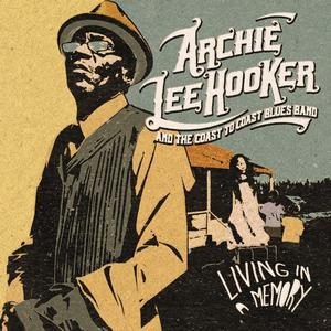 Album ARCHIE LEE HOOKER Living In A Memory (2021)