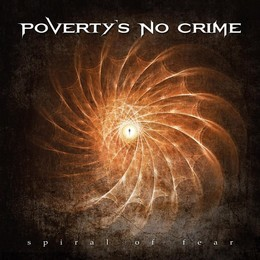 Album POVERTY'S NO CRIME SPIRAL OF FEAR