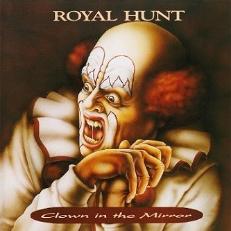 ROYAL-HUNT_Clown-in-the-mirror