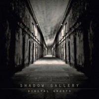 Album SHADOW GALLERY Digital Ghosts (2009)
