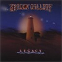 Album SHADOW GALLERY Legacy (2001)