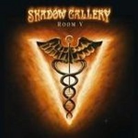 Album SHADOW GALLERY Room V (2005)