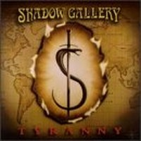 Album SHADOW GALLERY Tyranny (1998)