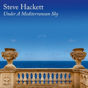 Album STEVE HACKETT UNDER A MEDITERRANEAN SKY