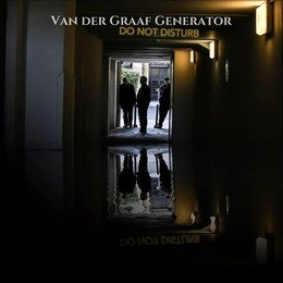 Album VAN DER GRAAF GENERATOR Do Not Disturb (2016)