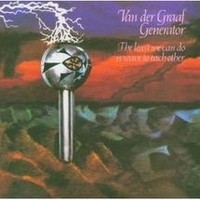 Album VAN DER GRAAF GENERATOR The Least We Can Do Is Wave To Each Other (1970)