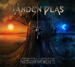 Album VANDEN PLAS Chronicles Of The Immortals – Netherworld Ii (2015)