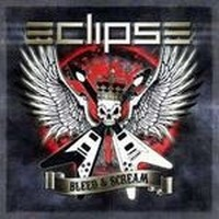 Album ECLIPSE Bleed And Scream (2012)