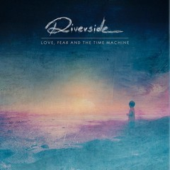 RIVERSIDE_Love-fear-and-the-time-machine