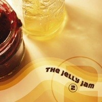 Album THE JELLY JAM 2 (2004)