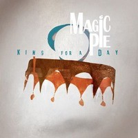 Album MAGIC PIE King For A Day (2015)