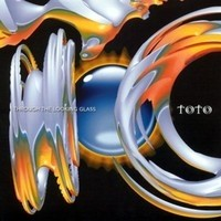Album TOTO Through The Looking Glass (2002)