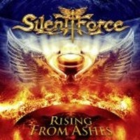 Album SILENT FORCE Rising From Ashes (2013)