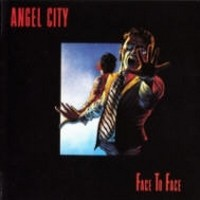 Album THE ANGELS Face To Face (Angel City) (1978)