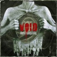Album DARK TRANQUILLITY We Are The Void (2010)