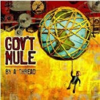 GOV-T-MULE_By-A-Thread