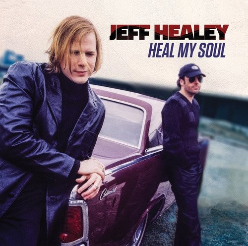 Album JEFF HEALEY Heal My Soul (2016)