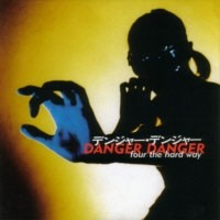 DANGER-DANGER_Four-The-Hard-Way