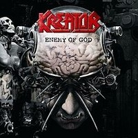 Album KREATOR Enemy Of God (2005)
