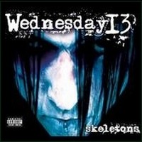 WEDNESDAY-13_Skeletons