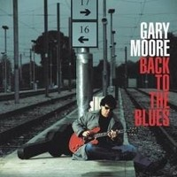 Album GARY MOORE Back To The Blues (2001)