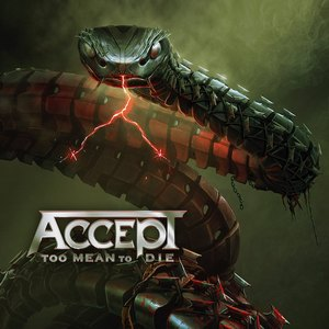 Album ACCEPT TOO MEAN TO DIE