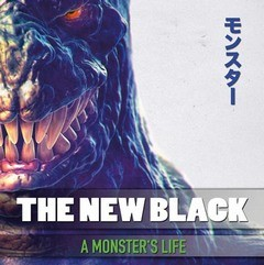 Album THE NEW BLACK A Monster's Life (2016)