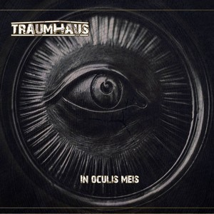 TRAUMHAUS_In-Oculis-Meis