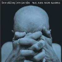 Album BREAKING BENJAMIN We Are Not Alone (2004)