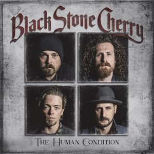 BLACK-STONE-CHERRY_The-Human-Condition