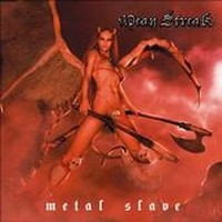 Album MEAN STREAK Metal Slave (2009)
