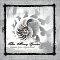 Album THIS MISERY GARDEN Another Great Day on Earth (2009)